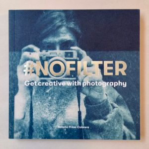 Cover - #NoFilter, by Natalia Price-Cabrera